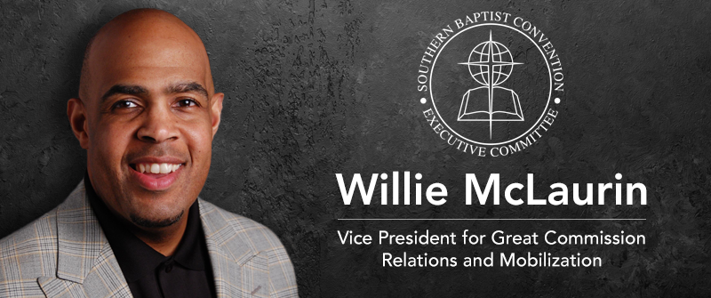 McLaurin named EC vice president for Great Commission Relations and Mobilization
