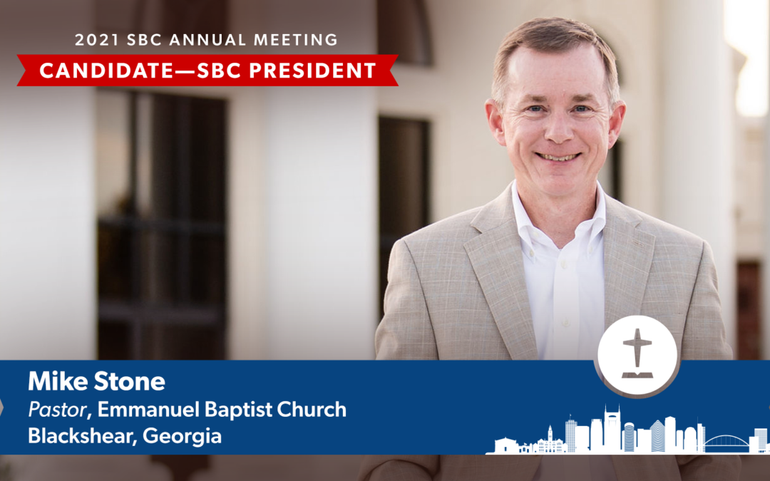 Mike Stone to be nominated for SBC President; Resolutions Committee named with new chairman